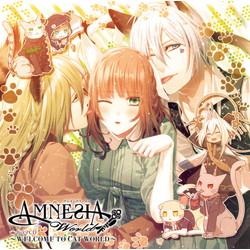 AMNESIA World ドラマCD 〜WELCOME TO CAT WORLD〜