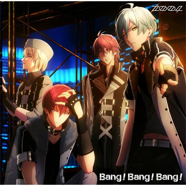 アプリゲーム アイドリッシュセブン/ZOOL「Bang!Bang!Bang!」