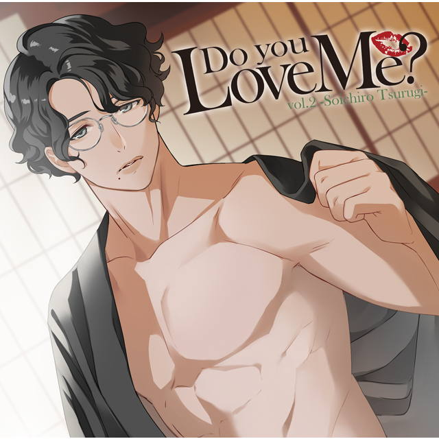 Do you Love Me? vol.2 -Soichiro Tsurugi-(CV:茶介)【<b>Drama 下载 ダウンロード cryiegheloe Download 百度网盘 百度云 Mega MediaFire Mp3 CD 分享 感想 翻译</b>限定盤】★特典付